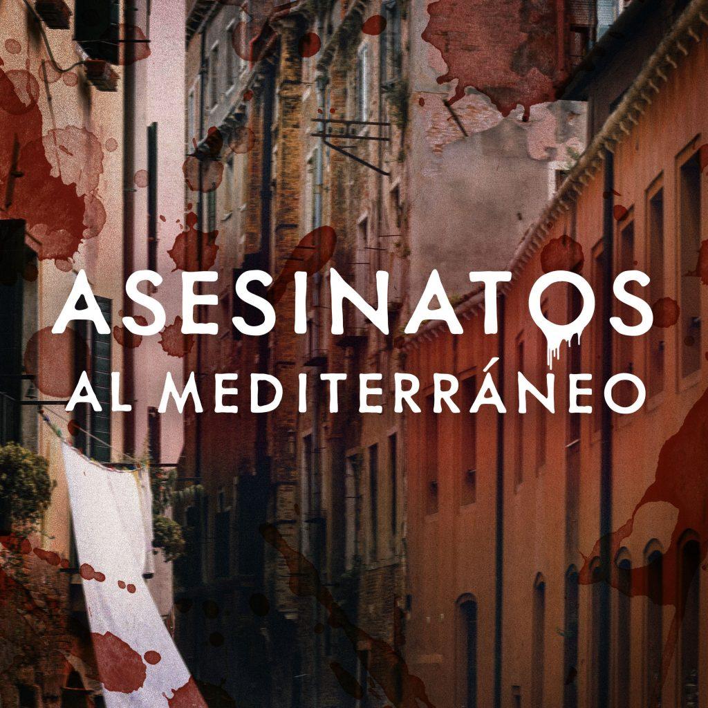 Asesinatos al Mediterreaneo